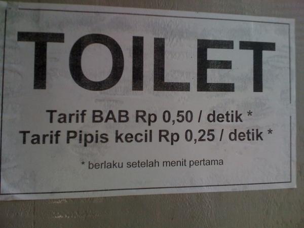 Inilah tulisan d toilet salah satu rumah makan...kreatif apa kreak!!??
