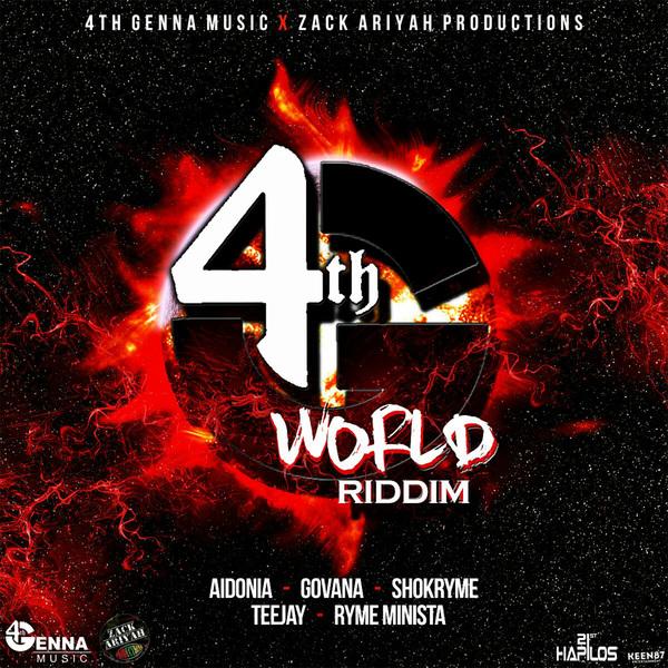 4TH GENNA  WORLD RIDDIM - SINGLE #ITUNES 11/4 #PRE 10/21 @ZackAriyahProd @AIDONIAJOP