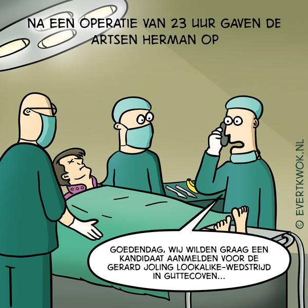 Na een operatie van 23 uur gaven de artsen Herman op. #cartoon
