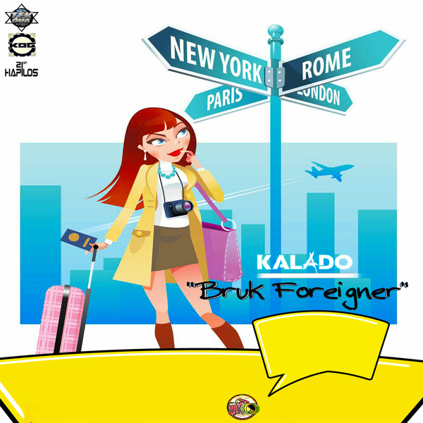 KALADO - BRUK FOREIGNER #ITUNES 3/3 #PRE 2/17 @OfficialKalado @tekovarecords @janeallangrin