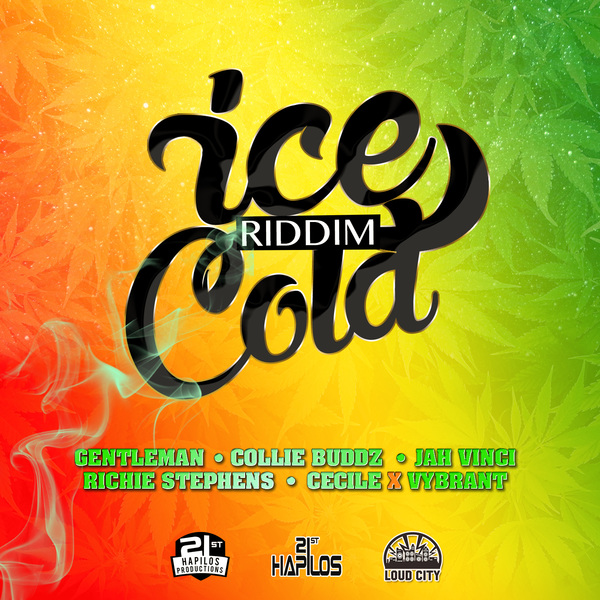 ICE COLD RIDDIM - #ITUNES 6/30/15 #PREORDER 6/16/15 @CollieBuddz GENTLEMAN @RealJahVinci @iamthececile @jwonder21 @LoudCityMusic @21sthapilos