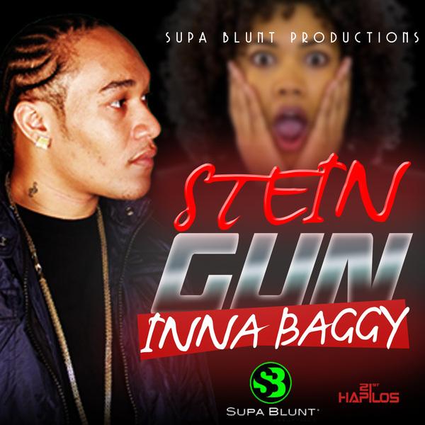 STEIN - GUN INNA A BAGGY - SINGLE - #ITUNES 10/1/13 @supablunt @steinmusik