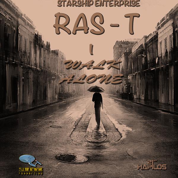 RAS-T - I WALK ALONE -EP - STARSHIP ENTERPRISE #ITUNES 10/1/13  #StarshipEnterprise
