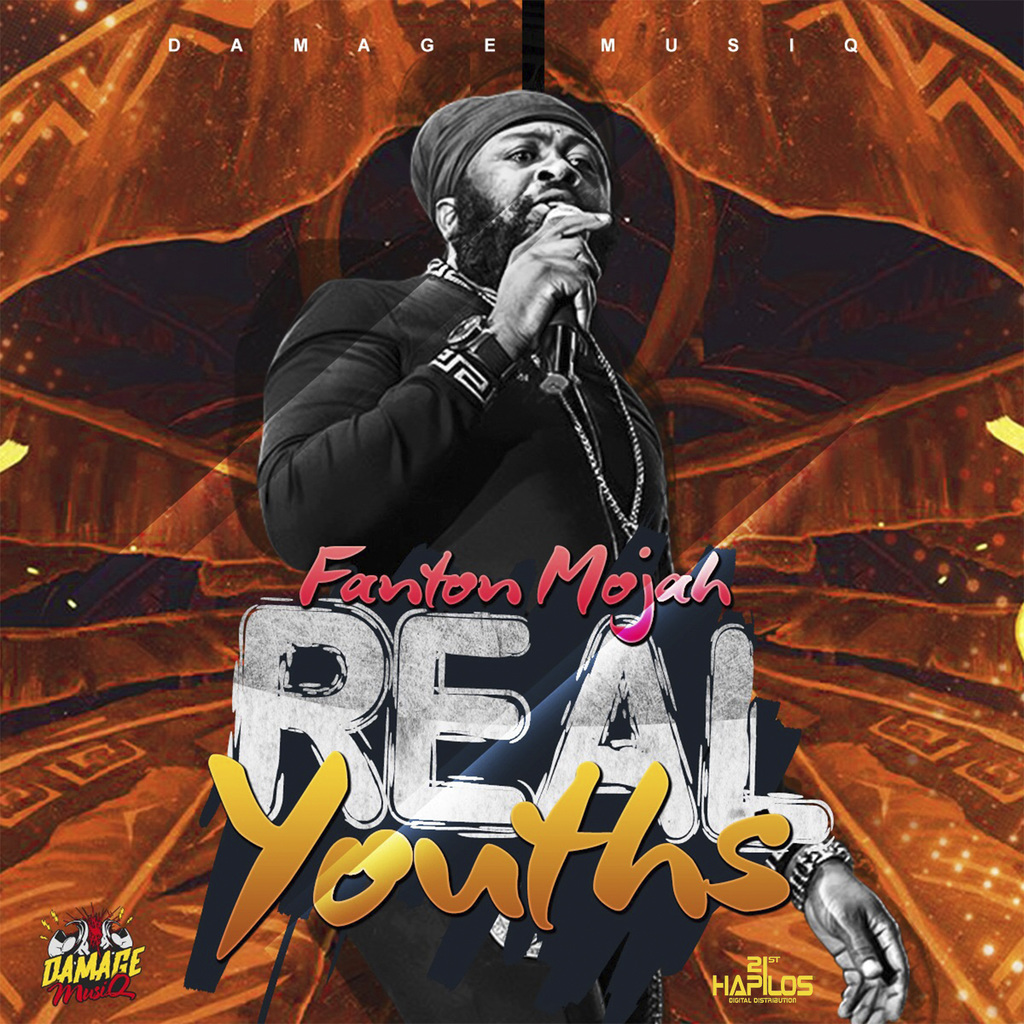 FANTAN MOJAH - REAL YOUTHS (REMASTERED) - SINGLE #ITUNES 7/28/17 @damagemusiq