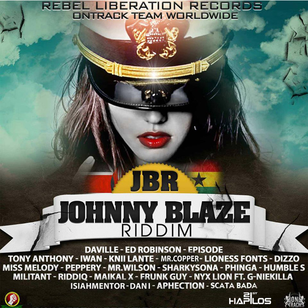 VARIOUS ARTISTS - JOHNNY BLAZE RIDDIM #ITUNES 4/15/14 @RebelEmpire30