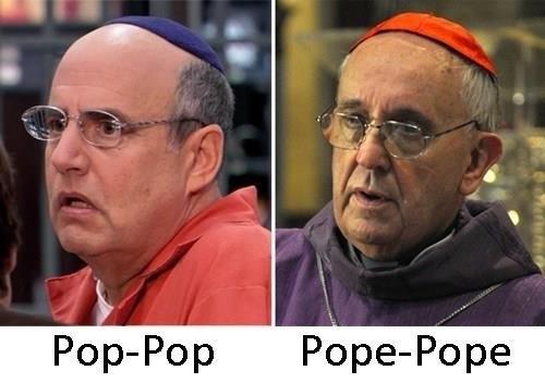 Pop-Pop.  Pope-Pope.