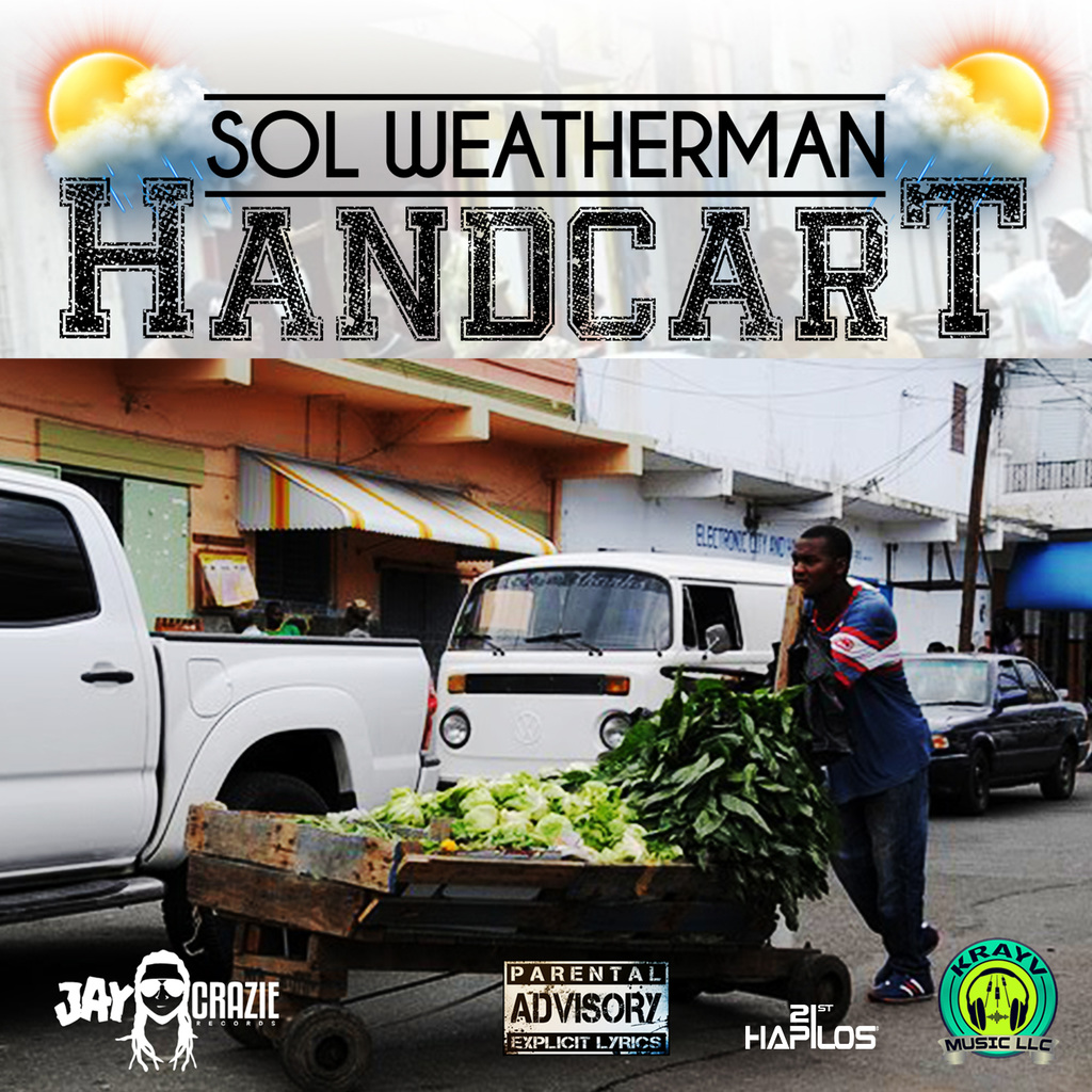 SOL WEATHERMAN - HANDCART - SINGLE #ITUNES 8/4/17