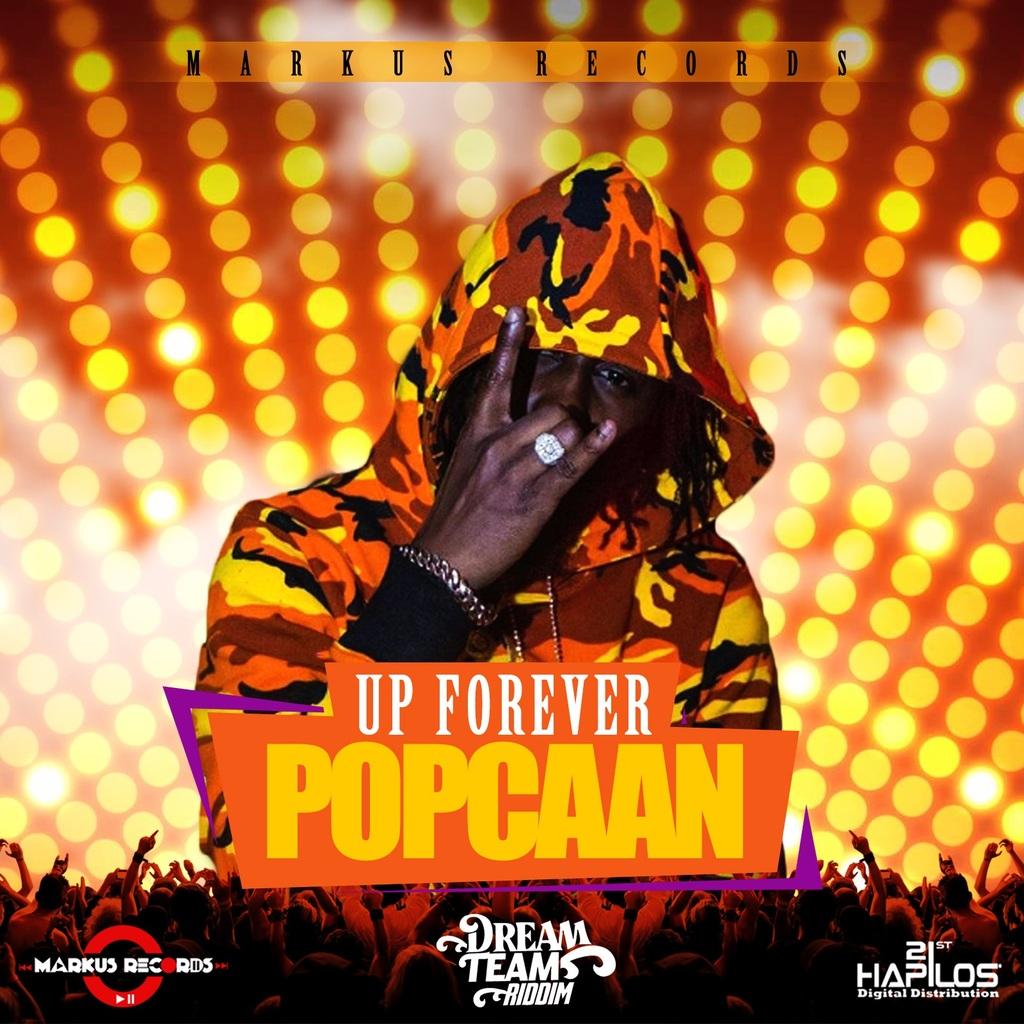 POPCAAN - UP FOREVER - SINGLE #ITUNES 7/7/17 @popcaanmusic