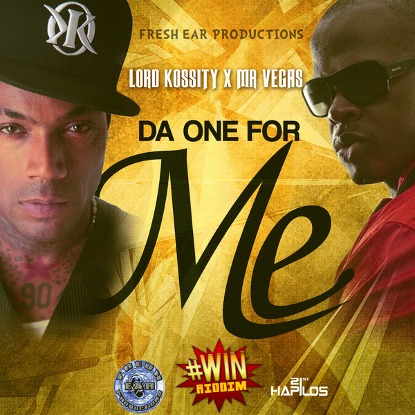 LORD KOSSITY X MR VEGAS - DA ONE FOR ME - #WIN RIDDIM - SINGLE - #ITUNES 10/1/13 @arifsupa