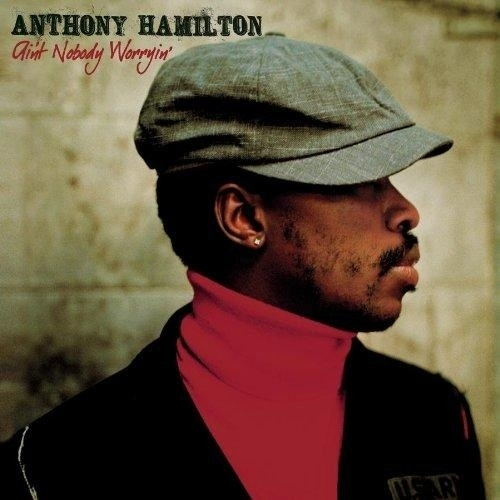 #Playing Ain't Nobody Worryin' / Anthony Hamilton  #Helpontheway