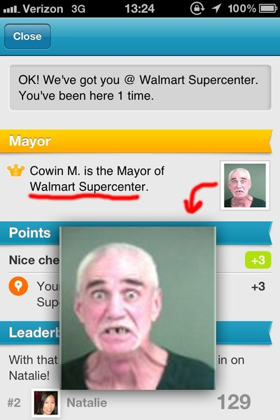 This guy is the mayor of my Walmart.  That is about right...