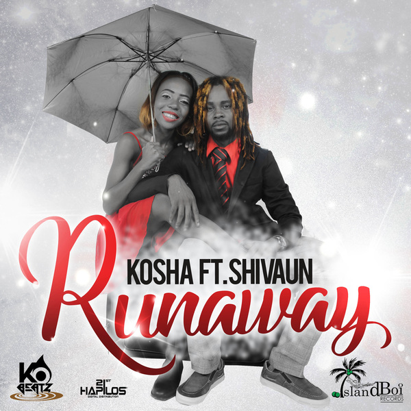 KOSHA FT. SHIVAUN - RUNAWAY - SINGLE #ITUNES 5/5/17 @koshadisojah
