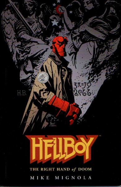 Hellboy: the right hand of DOOM!