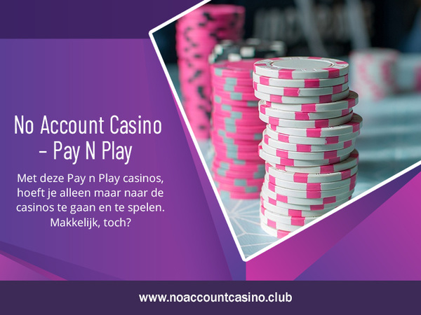 noaccountcasino.club – Pay N Play