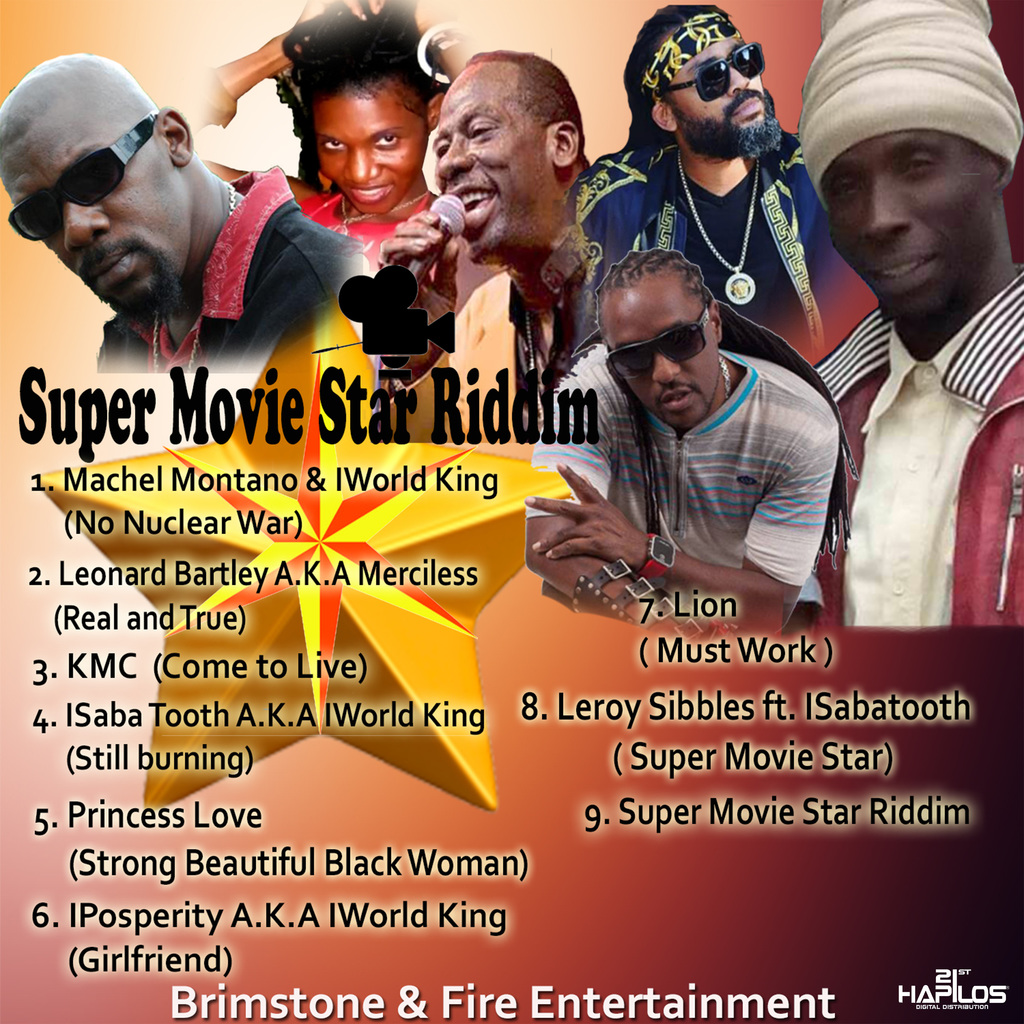 SUPER MOVIE STAR RIDDIM - VARIOUS ARTISTS - #ITUNES 6/22/2018 MACHEL MONTANO, LEROY SIBBLES, MERCILESS