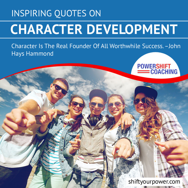 Inspiring Quotes on Character Development