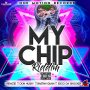 VARIOUS ARTISTS - MY CHIP RIDDIM #ITUNES 3/2/18 @donhusky @Onemotionrecord