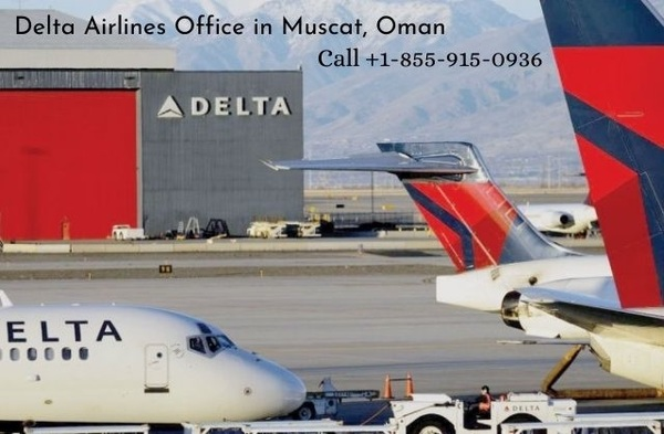 Delta Airlines Office in Muscat, Oman || Call +1-855-915-0936