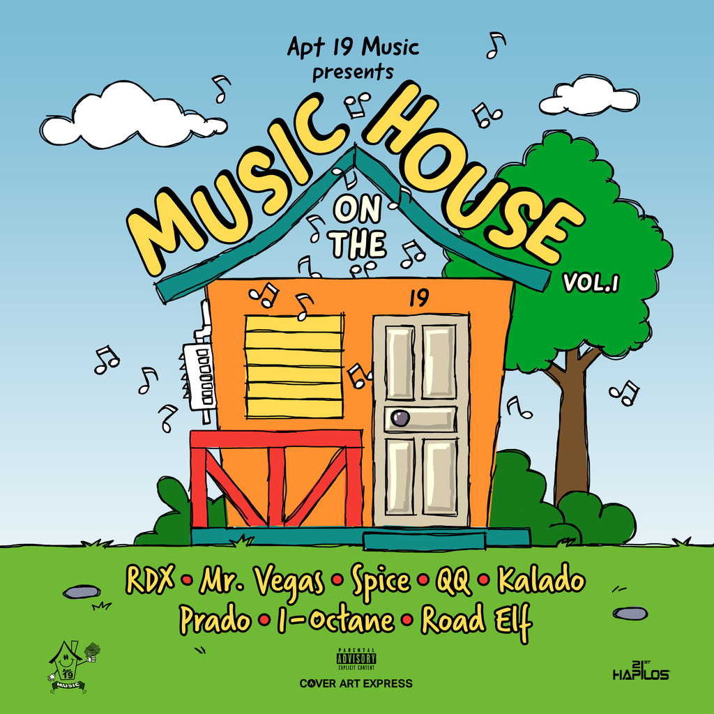 APT 19 MUSIC PRESENTS: MUSIC ON THE HOUSE VOL.1 #ITUNES 7/20/18 @Apt19Music @RDXmusic