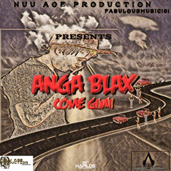ANGA BLAX - COME GIMI - SINGLE 7/13/2018