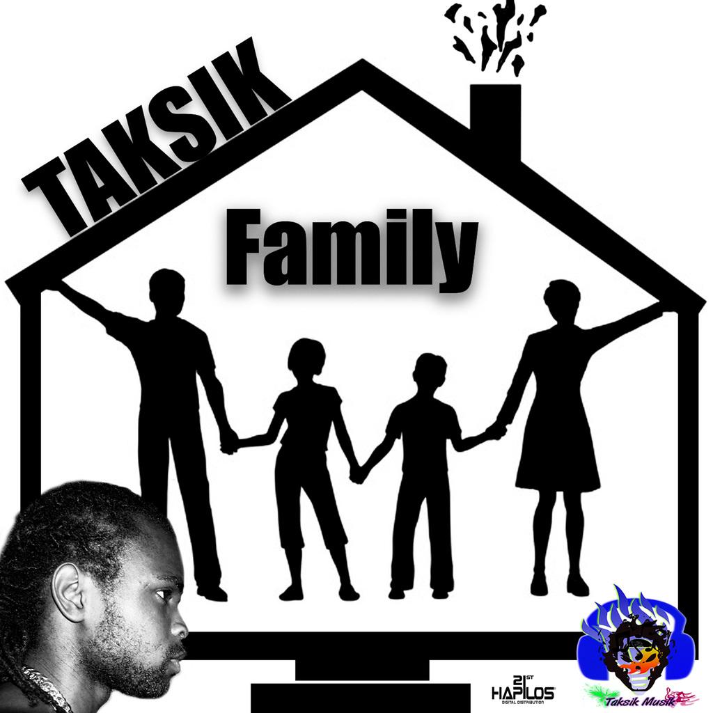 TAKSIK - FAMILY - SINGLE #ITUNES 10/12/18