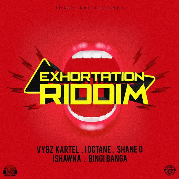 EXHORTATION RIDDIM - #ITUNES #SPOTIFY 12/8 #PRE 11/23 @JonesAveRecords @lenkey5star