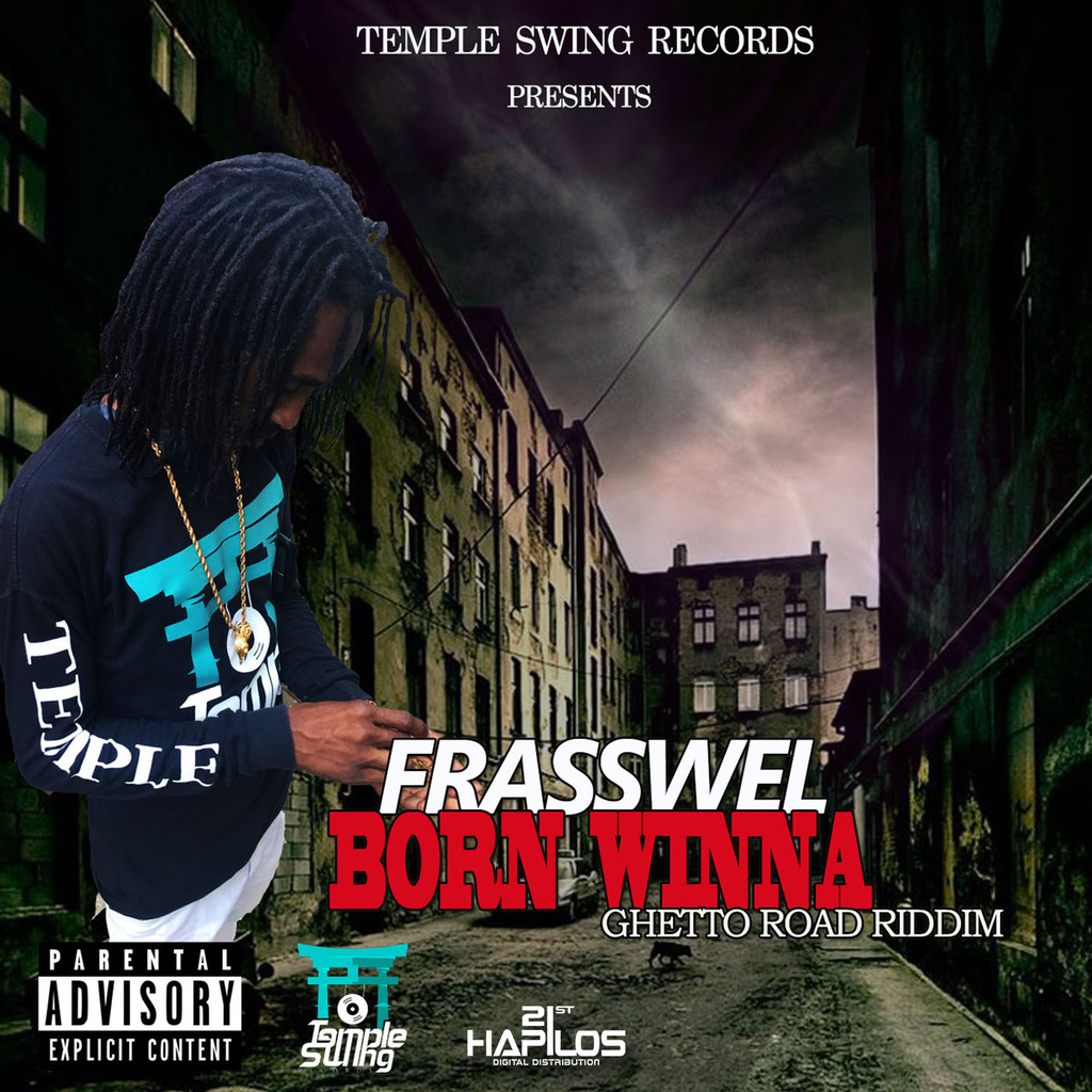 FRASSWEL - BORN WINNA - SINGLE #ITUNES 9/29/17 @temple_swing