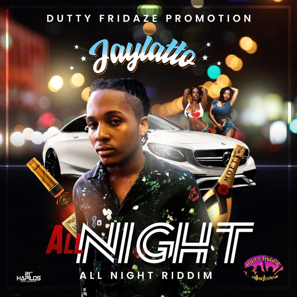 JAYLATTO - ALL NIGHT - SINGLE #ITUNES 9/13/19