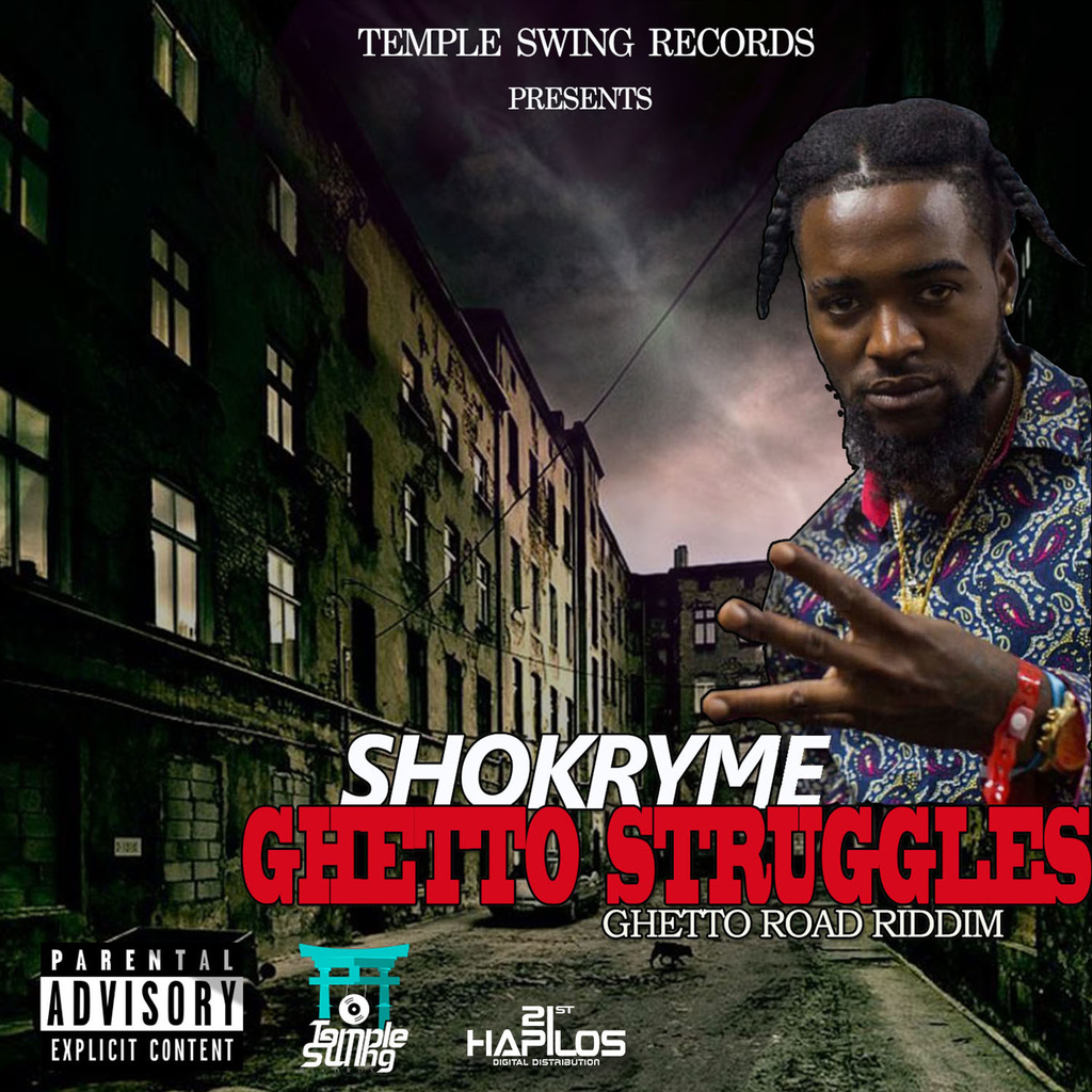 SHOKRYME - GHETTO STRUGGLES - SINGLE #ITUNES 9/29/17 @temple_swing @RealSKjop