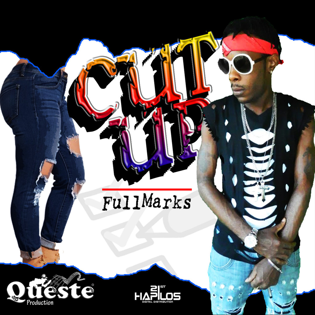 FULL MARKS - CUT UP - SINGLE #ITUNES 9/29/17 @Queste_Pro