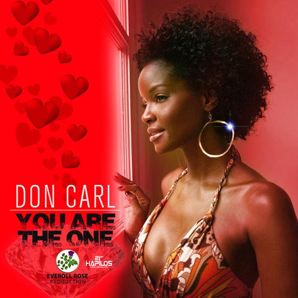 DON CARL - YOU ARE THE ONE - SINGLE #ITUNES 2/1/19