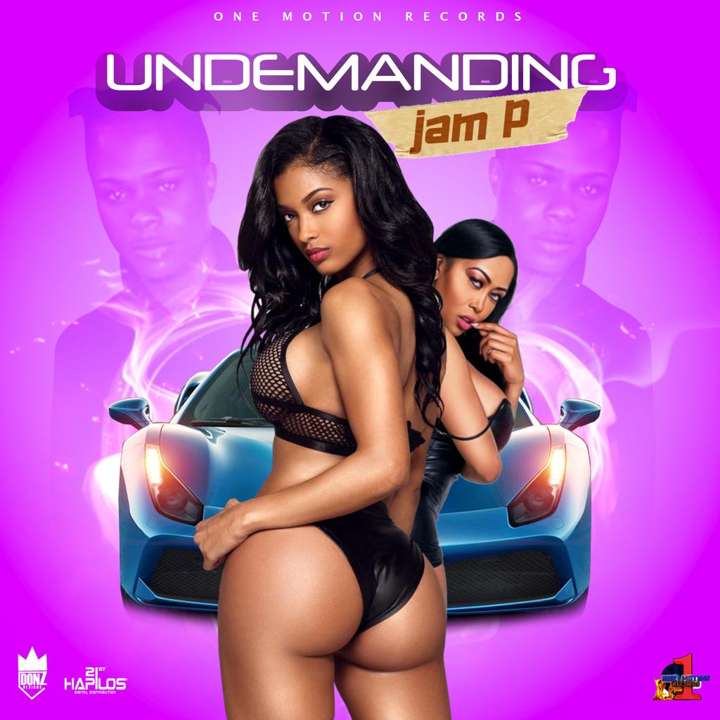 JAM P - UNDEMANDING - SINGLE #ITUNES 7/12/19