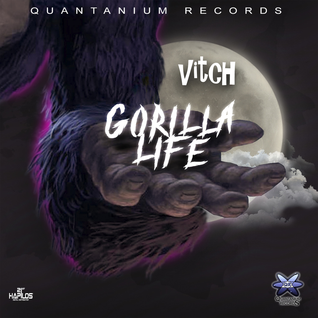 VITCH - GORILLA LIFE - SINGLE #ITUNES 2/12/19 @only1vitch @Quantanium_rec