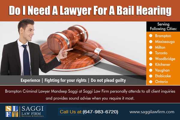 Do I Need A Lawyer For A Bail Hearing