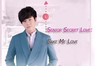 Sinopsis Drama Senior Secret Love Bake Me Love Episode 1-6