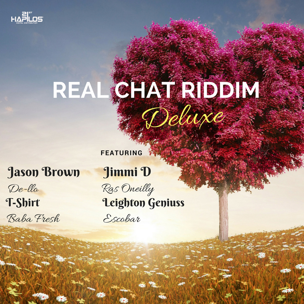 VARIOUS ARTISTS - REAL CHAT RIDDIM #ITUNES 11/17/17 @leightongeniuss