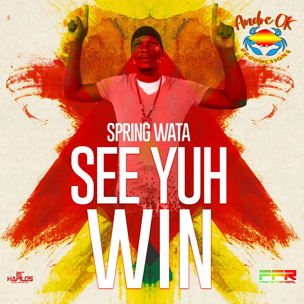 SPRING WATA - SEE YUH WIN - SINGLE #ITUNES 11/9/18