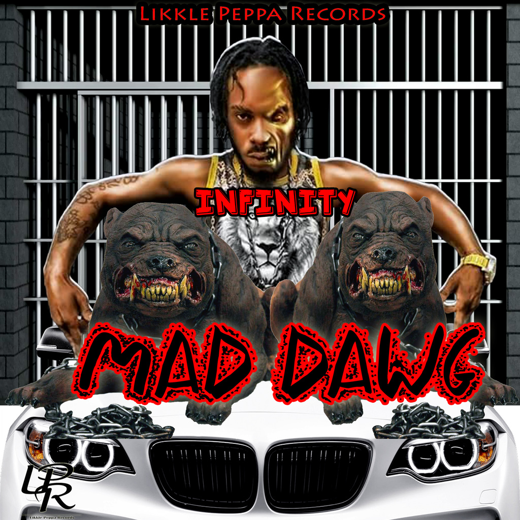 INFINITY - MAD DAWG - SINGLE #ITUNES 7/12/19