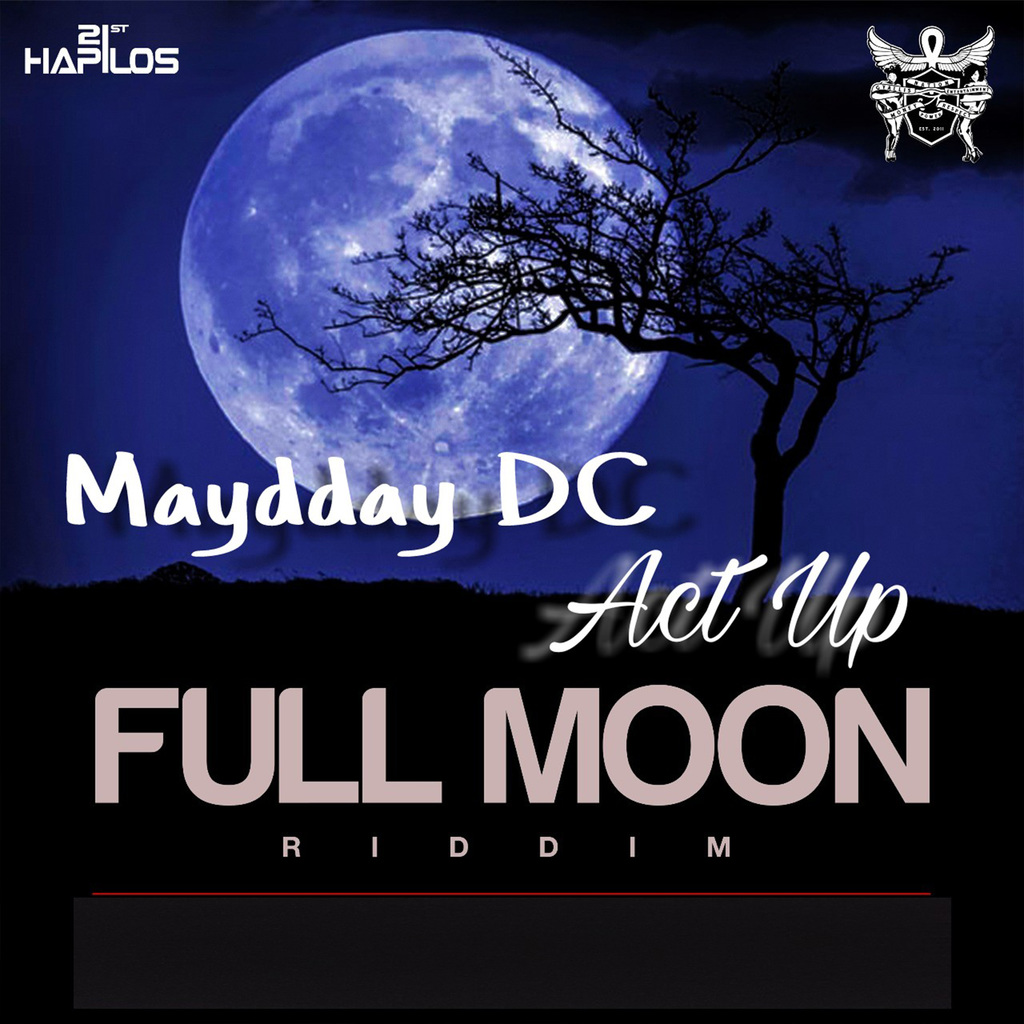MAYDDAY DC - ACT UP - SINGLE #ITUNES 2/23/18