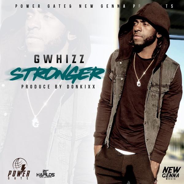 G WHIZZ - STRONGER - SINGLE #ITUNES 2/1/19 @gwhizzdat