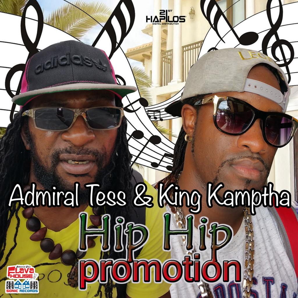 ADMIRAL TESS FT. KING KAMPTHA - HIP HIP PROMOTION - SINGLE #ITUNES 10/27/17