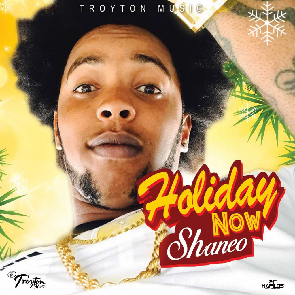 SHANE O - HOLIDAY NOW - SINGLE #ITUNES 11/17/2017 @troyton_tm