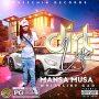 MANSA MUSA - DIRT LIFE - SINGLE #ITUNES 7/19/19