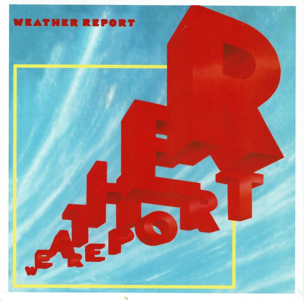 ウェザー・リポート / Weather Report(1982)