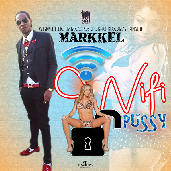 MARKKEL - WI FI PUSSY - SINGLE #ITUNES 2/1/19 @Team3r40