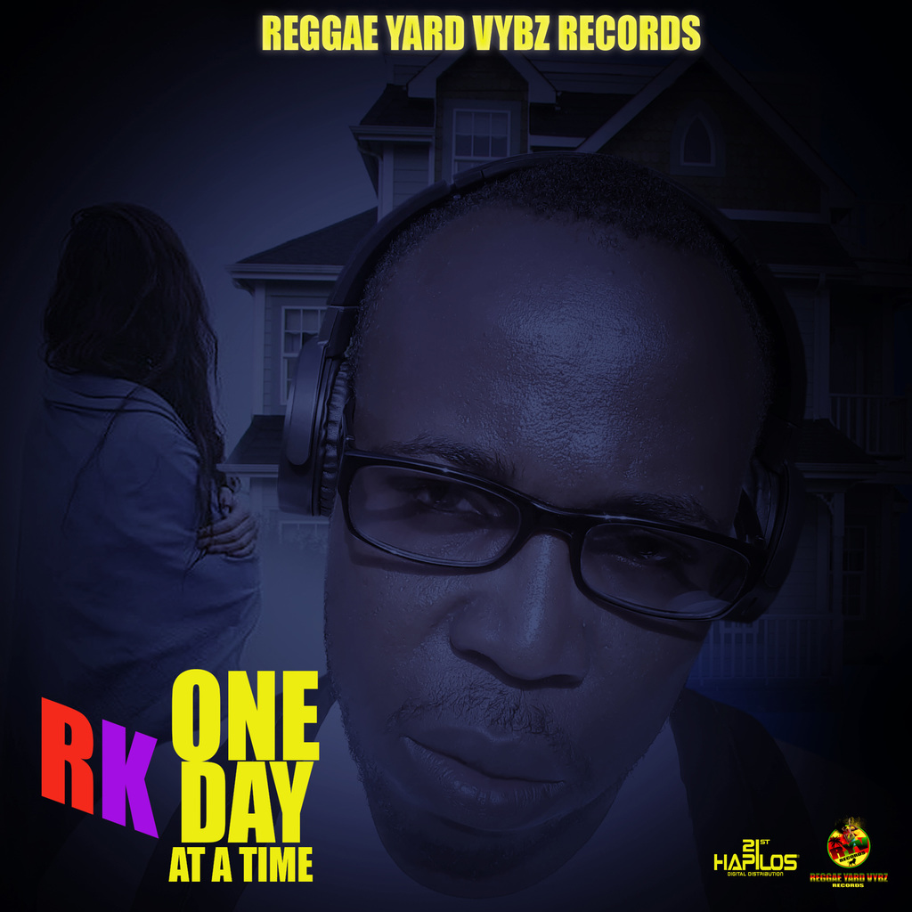 RK - ONE DAY AT A TIME - SINGLE #ITUNES 9/13/19