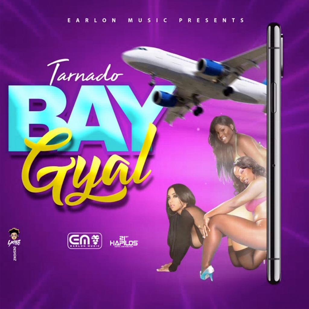 TARNADO - BARE GYAL - SINGLE #ITUNES 9/13/19