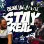CHRONIC LAW FT. JAKAL - STAY REAL - SINGLE #ITUNES 12/7/18