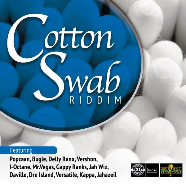 COTTON SWAB RIDDIM #ITUNES #SPOTIFY 11/17 #PRE 11/3 @DellyRanx