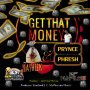 PRYNCE PHRESH & YASHEEK - GET THAT MONEY - SINGLE #ITUNES 3/2/18 @rattis_s
